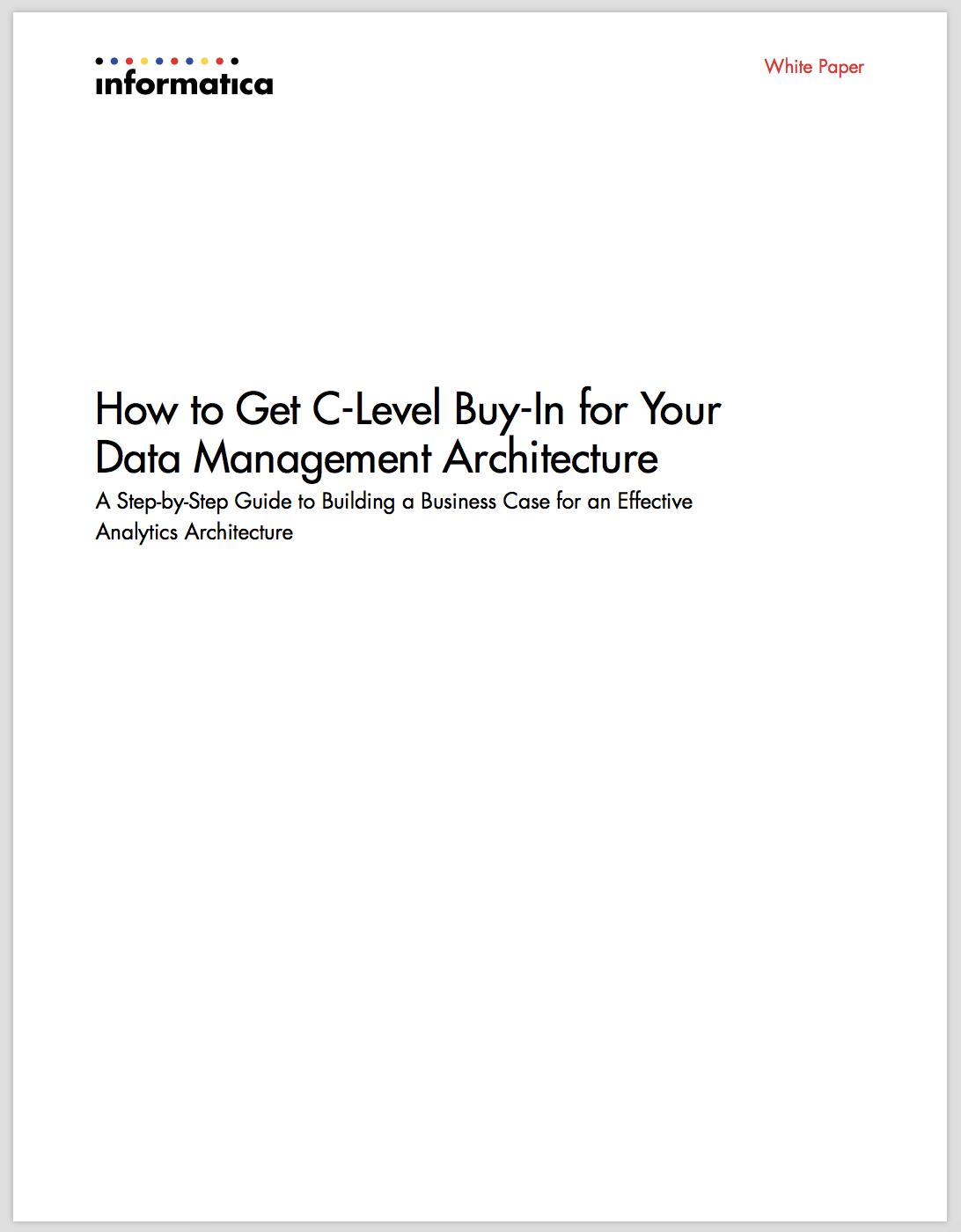 How to Get C-Level Buy-In for Your Data Management Architecture