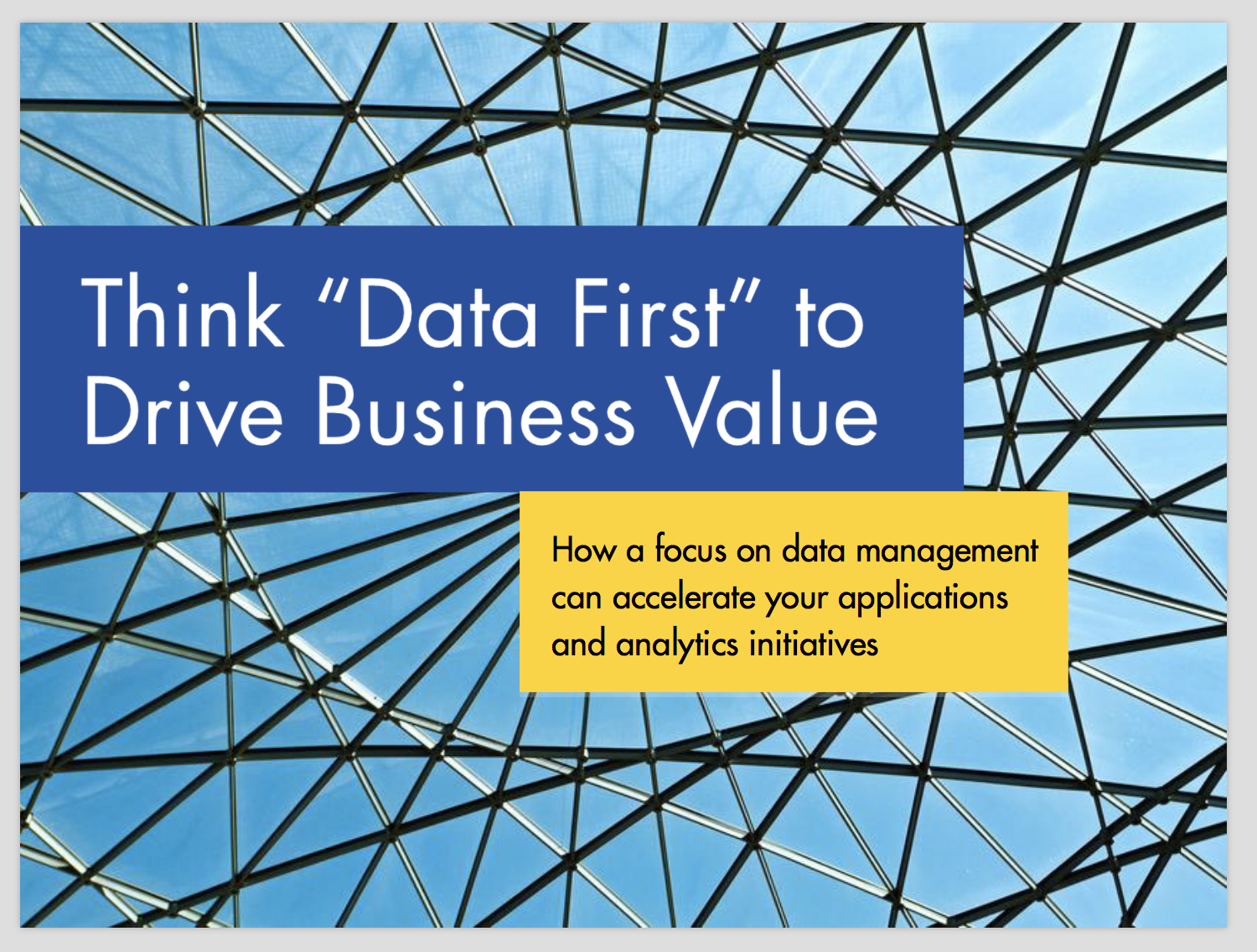 Think 'Data First' to Drive Business Value