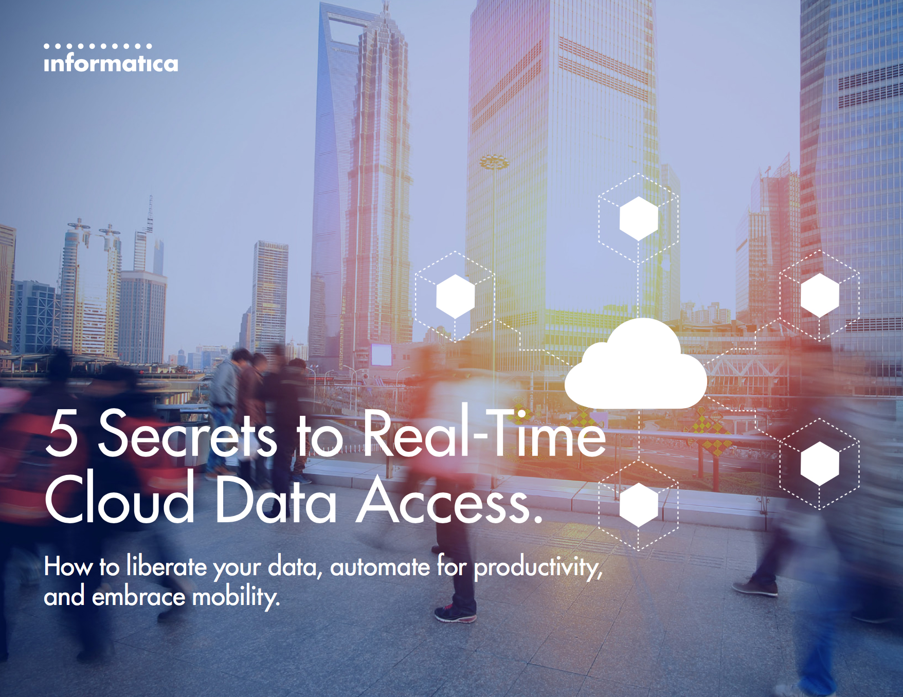 5 Secrets to Delivering Actionable, Real-Time Cloud Data